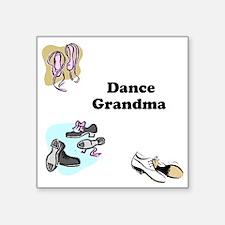 "Dance Grandma Square Sticker 3"" x 3"""