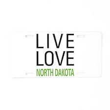 Live Love North Dakota Aluminum License Plate
