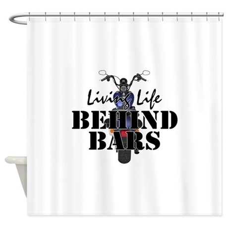 Living Life Behind Bars Shower Curtain by insanitycafe