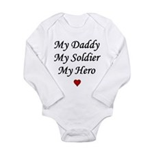 My Daddy My Soldier My Hero Body Suit