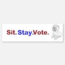 Sit. Stay. Vote. Bumper Bumper Bumper Sticker