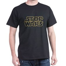 Stop Wars T-Shirt