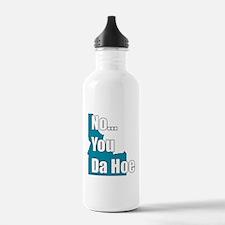 you da hoe Water Bottle