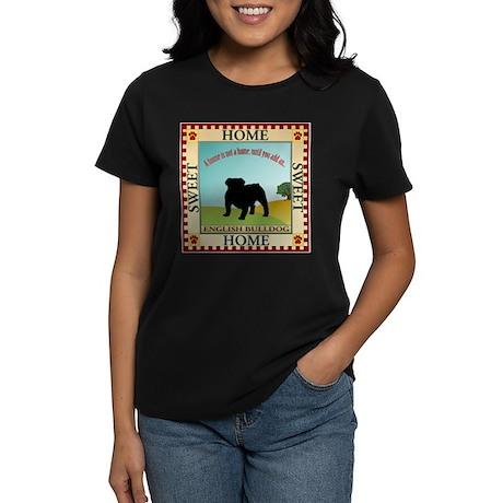 English Bulldog Women's Dark T-Shirt