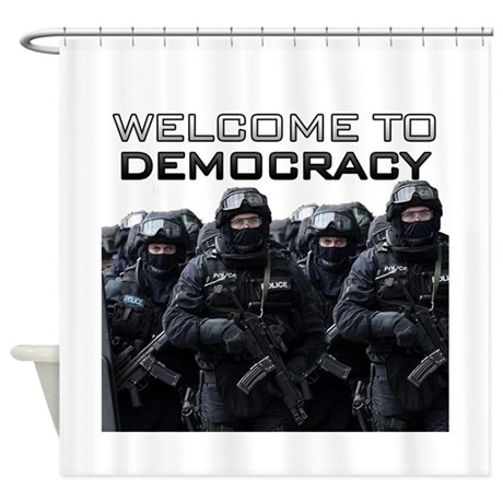 Welcome To Democracy Shower Curtain