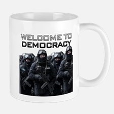 Welcome To Democracy Mug