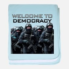 Welcome To Democracy baby blanket