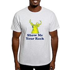 Show Me Your Rack T-Shirt