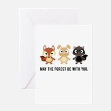 May the Forest Be With You Greeting Card