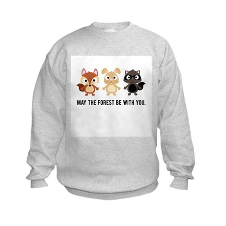May the Forest Be With You Kids Sweatshirt