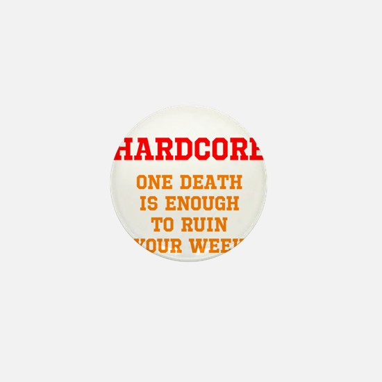 Hardcore: One Death is Enough to Ruin Your Week Mi