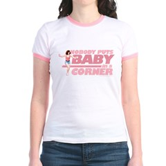 Nobody Puts Baby in a Corner T