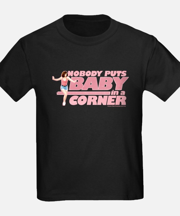 Nobody Puts Baby in a Corner Kids T-Shirt
