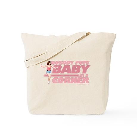 Nobody Puts Baby in a Corner Tote Bag