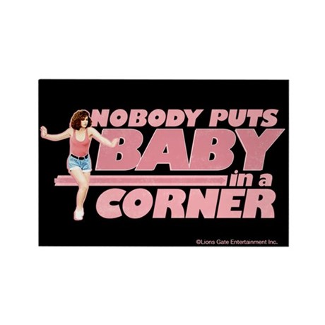 Nobody Puts Baby in a Corner Magnet