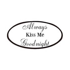 Always Kiss Me Goodnight Patches