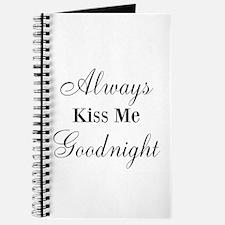 Always Kiss Me Goodnight Journal