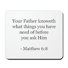 Matthew 6:8 Mousepad