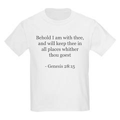 Genesis 28:15 Kids T-Shirt