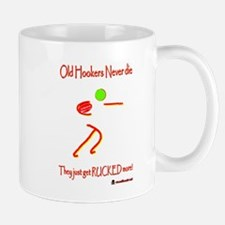 Old Hookers Rucked More 6000.png Small Small Mug