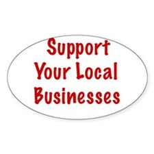 Support Local Businesses Oval Decal