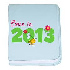Born in 2013 baby blanket