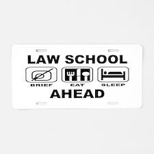 Law School Ahead Aluminum License Plate