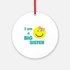 I am a big sister Ornament (Round)