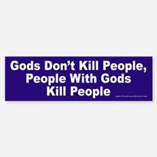 Gods Don't Kill People Bumper Bumper Bumper Sticker