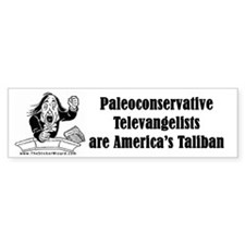 Paleoconservative Televangeli Bumper Bumper Sticker