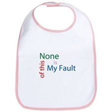 Not My Fault Bib
