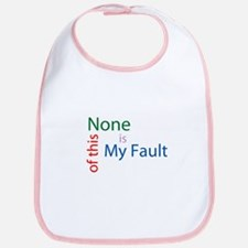 Not My Fault Bib