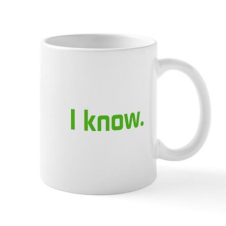 I know. Mug