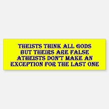 Theist vs Atheist Bumper Bumper Bumper Sticker