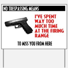 No Trespassing Sign - I won't miss