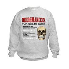 Necromancer Pick Up Lines Sweatshirt