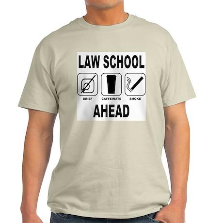 Law School Ahead 2 Light T-Shirt