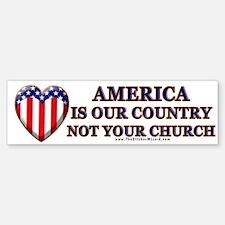 America, Not Your Church Bumper Bumper Bumper Sticker