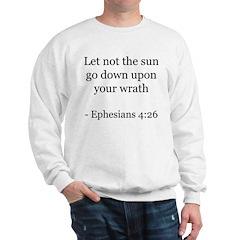 Ephesians 4:26 Sweatshirt