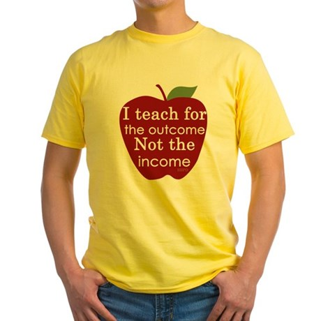 Why I Teach Yellow T-Shirt