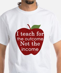 Why I Teach Shirt
