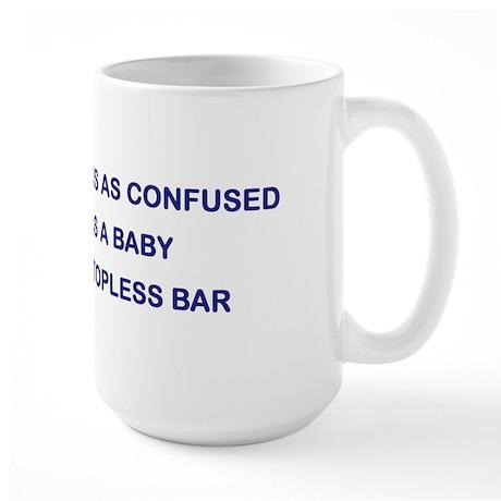 Baby In Topless Bar Large Mug