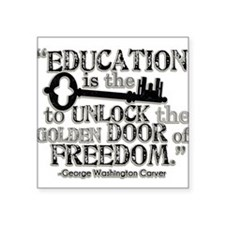 "Education Quote Square Sticker 3"" x 3"""