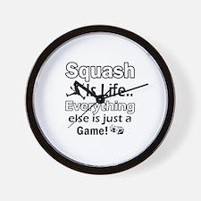 Squash Is life Wall Clock