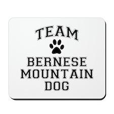 Team Bernese Mountain Dog Mousepad