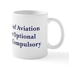Landings Are Compulsory Small Mugs