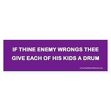 Give His Kids a Drum Bumper Bumper Sticker