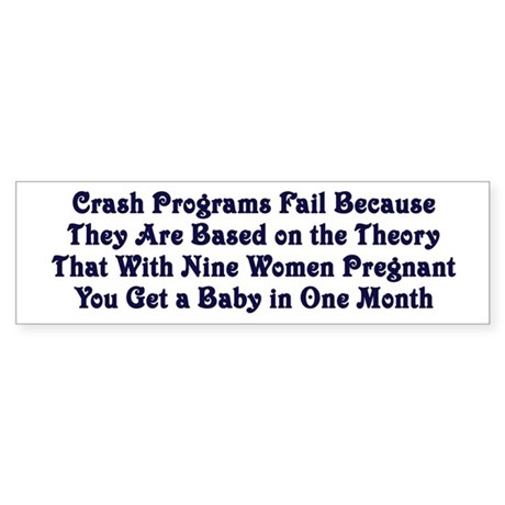 Crash Programs Bumper Sticker