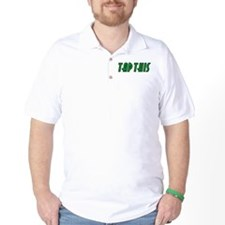 TAP THIS (Green) T-Shirt