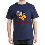 Mighty Mouse Here I Am To Save The Day! T-Shirt